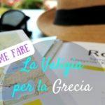 La valigia per la Grecia