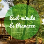 Last Minute al Camping Village Le Pianacce