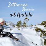 Settimana Bianca ad Andalo con i bambini
