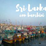 Viaggiare in Sri Lanka con i bambini piccoli