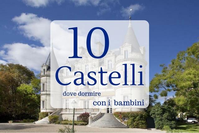 castelli hotel per bambini