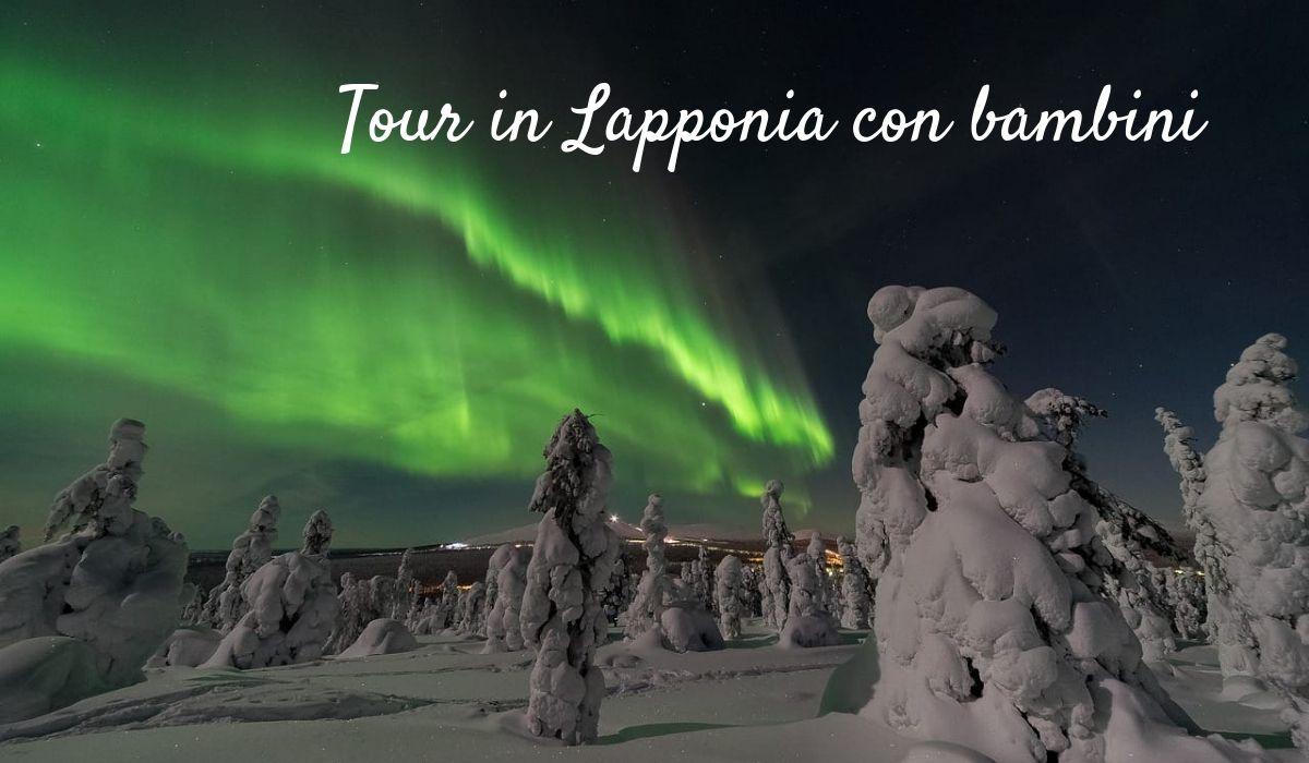 Tour in Lapponia con bambini e caccia all'Aurora Boreale