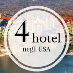 4 fantastici hotel negli USA per famiglie con bambini