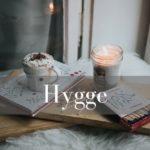 Hygge non solo un modo di vivere