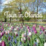 Tour in Olanda 2018 con bambini