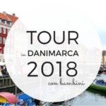 Tour in Danimarca 2018 con bambini