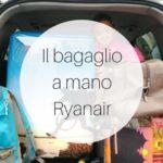 Dimensioni bagaglio a mano Ryanair