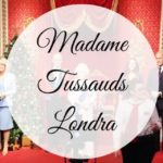 Tutto su Madame Tussauds a Londra