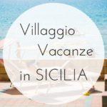 Residence Triscinamare: villaggio in Sicilia Occidentale a misura bambino