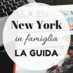 New York in famiglia: la guida