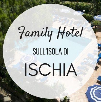 hotel Ischia family