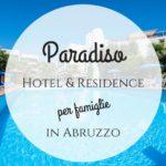 Residence Hotel Paradiso: un fantastico villaggio per famiglie