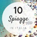 10 spiagge top: le più belle in Italia