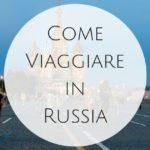 Viaggiare in Russia con bambini al seguito: come attutire il clash linguistico-culturale