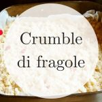 Crumble di fragole: la ricetta facile