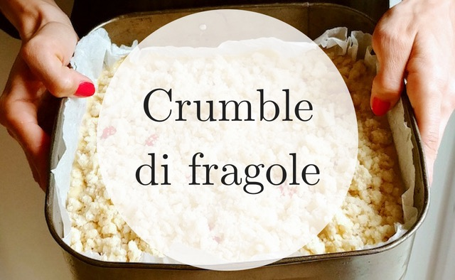 crumble fatto in casa