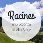 Racines: vacanza in montagna con Lidl Viaggi