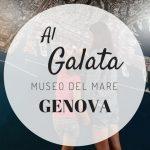 Galata Museo del Mare: una giornata galattica