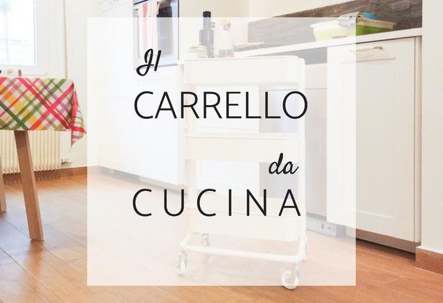 Carrello cucina: Raskog la novità di IKEA - bambiniconlavaligia.com