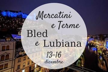 mercatini terme bled lubiana