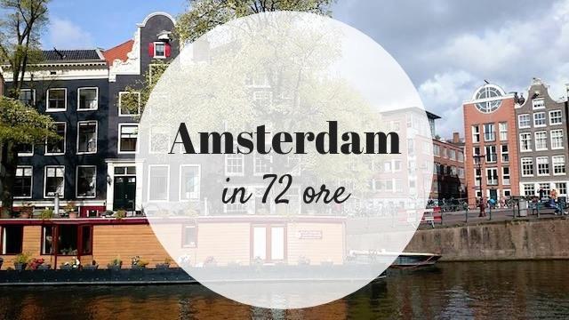 Amsterdam in 72 ore