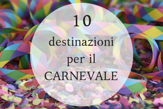 destinazioni Carnevale