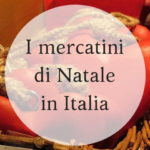 I Mercatini di Natale in Italia