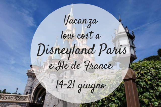 vacanza low cost a Disneyland Paris