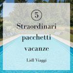 5 straordinari pacchetti vacanze in Italia con bambini gratis