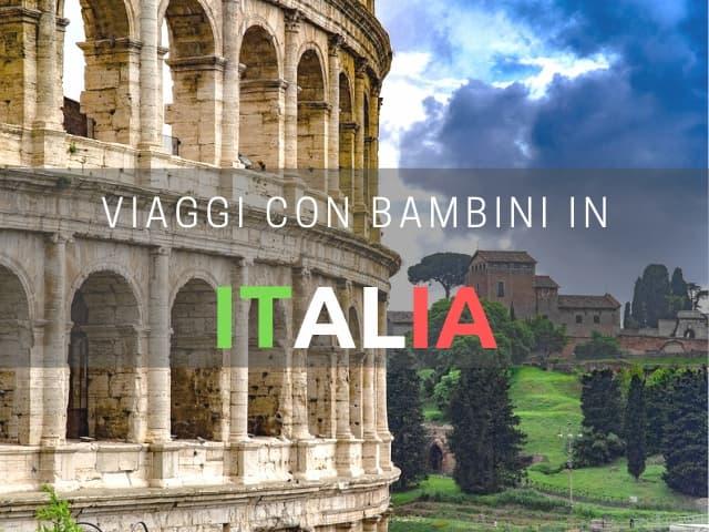 viaggi con bambini Italia
