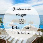 Krka e mare in Dalmazia