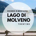 Lago di Molveno con bambini: la montagna per le famiglie