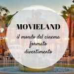 Movieland: il mondo del cinema in formato divertimento