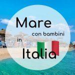 Mare con bambini in Italia: 5 destinazioni Lidl Viaggi per l'estate