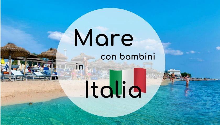 mare con bambini Italia