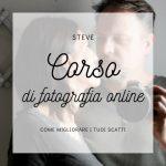 STEVE: corso base di fotografia online