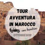 Tour avventura in Marocco con bambini