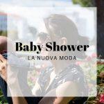 Baby shower: una moda che sta spopolando in Italia
