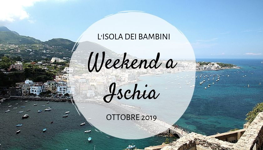 weekend a ischia