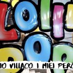 Atrio Villaco: i miei perché