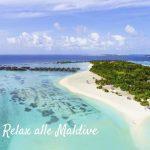 Family Relax alle Maldive