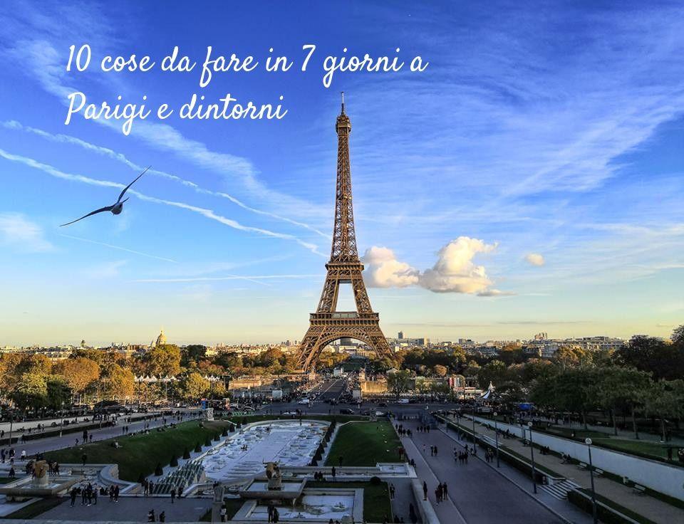 Cosa fare a Parigi e dintorni