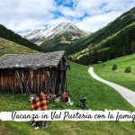 Vacanza in Val Pusteria con la famiglia