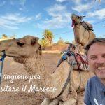 10 ragioni per partire con destinazione Marocco