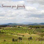 La Toscana più family che mai