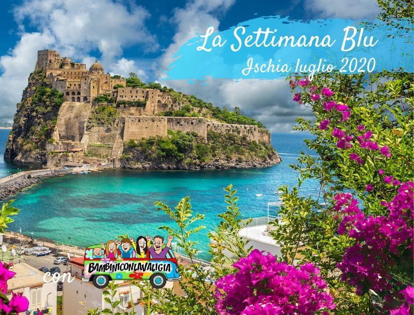 settimana blu vacanza bambini Ischia