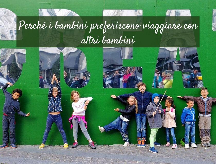 viaggi organizzati per bambini