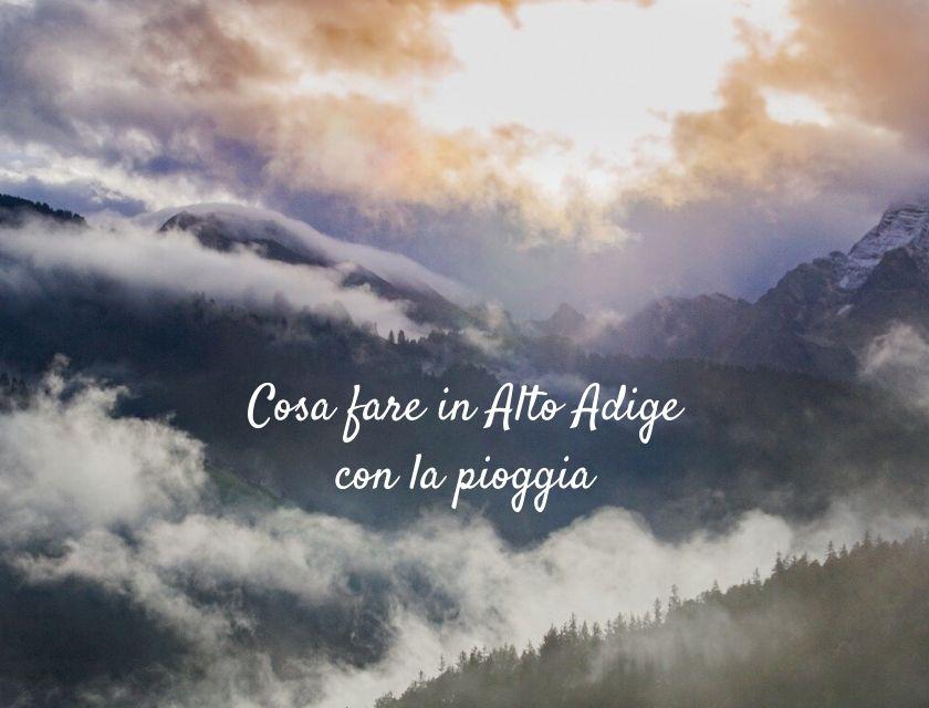 Alto Adige pioggia