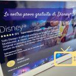 Disney+ la nostra prova gratuita