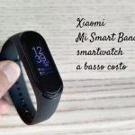 MI Smart Band 4: smartwatch a basso costo